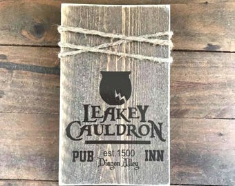 Leaky Cauldron. Harry Potter inspired reclaimed wood sign. Home decor.  Wedding gift.Kitchen decor.Bedroom decor.Gift for him. Gift for her