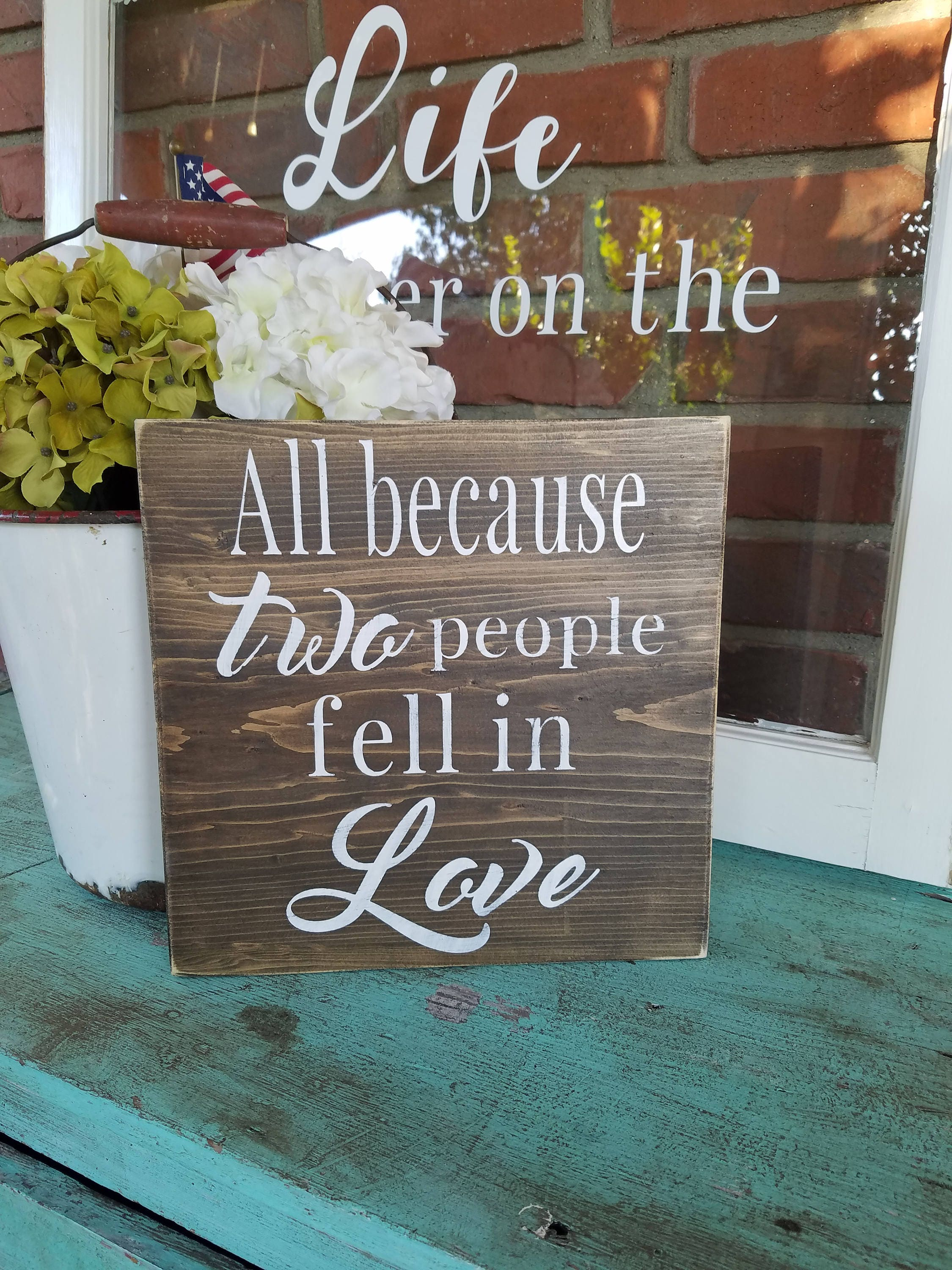All Because Two People Fell In Love Wood Sign. Rustic Love Sign, Farmhouse  Style