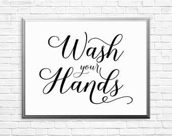 PRINTABLE ART, Wash Your Hands, Bathroom Wall Art, Bathroom Art, Bathroom Wall Decor, Black and White Art, Printable Bathroom Art