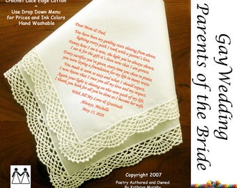 Gay Wedding Gift ~ Parents of the Bride Gift the Bride L112A Title, Sign & Date Free! Poem Printed Wedding Hankie Mother of the Bride Gift