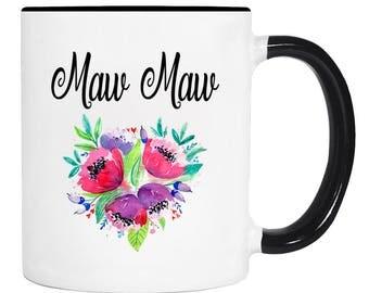 Maw Maw Flowers Mug  - 11 Oz Coffee Mug - Maw Maw Mug - Maw Maw Gift