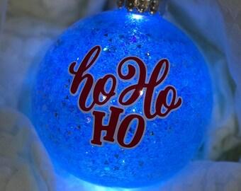 "Personalized ""Ho Ho Ho"" Glittered and Illuminated Christmas Ornament"