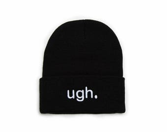 Ugh Beanie, Ugh Hat, Winter Hats, Embroidered Beanie, Beanies with Words