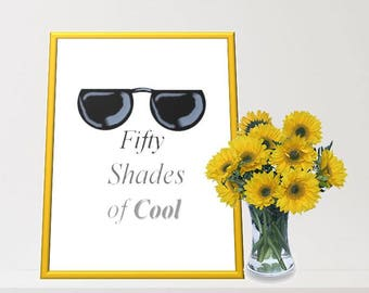 Printable Wall Art - Fifty Shades of Cool