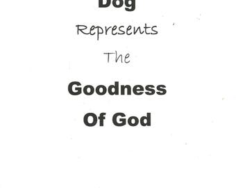 Dog represents the goodness of God