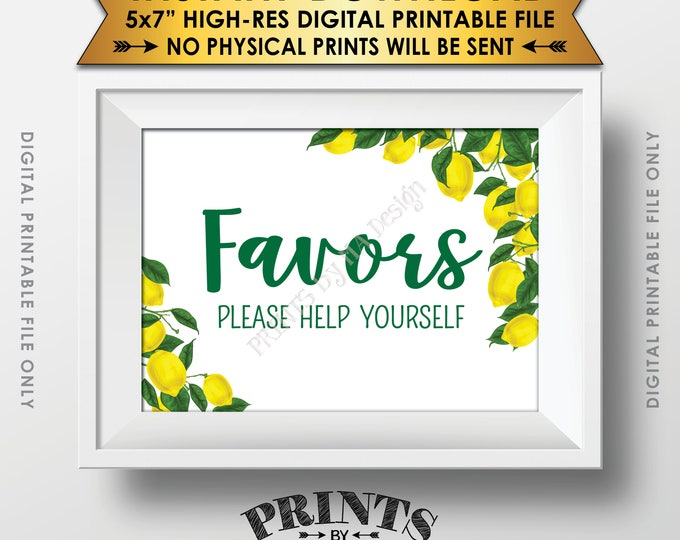 "Lemon Themed Favors Sign, Favors Please Help Yourself, Tuscan Garden Party, Tropical Summer Lemons, Italy, 5x7"" Printable Instant Download"