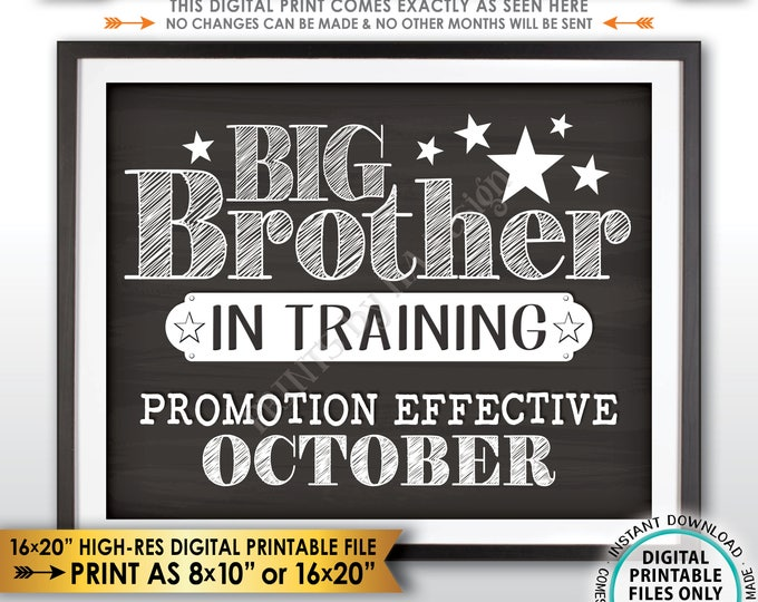 Pregnancy Announcement Big Brother in Trainting, Promoted to Big Brother, Due in OCTOBER dated Chalkboard Style PRINTABLE Reveal Sign <ID>