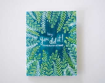 You Did It! greeting card - hand painted individual card 5.5 x 4