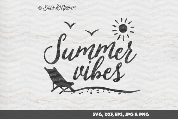Summer Vibes Svg Beach Svg Summer Cut File For Cricut