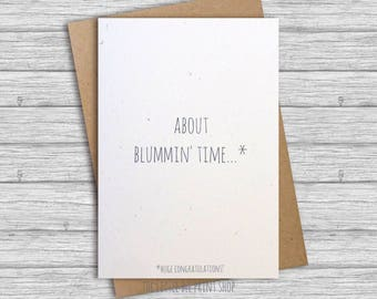 Congratulations card, About blummin' time card