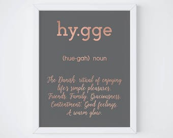 Hygge print - hygge - scandi art  - motivational poster - typographic quote print - new home gift - hygge definition - rose gold