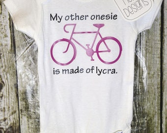 "Biking Onesie • Bicycle Onesie • Cycling Bodysuit ""My other onesie is made of lycra"" (long sleeve, short sleeve bodysuit) [baby biking gift]"
