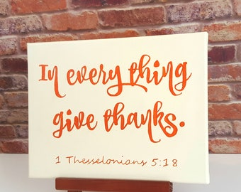 Give Thanks Sign - In Everything Give Thanks - Bible Verse Canvas - Scripture Wall Art - Canvas Bible Verse - Bible Verse Wall Art