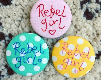 Rebel Girl Embroidered Brooch / Pin