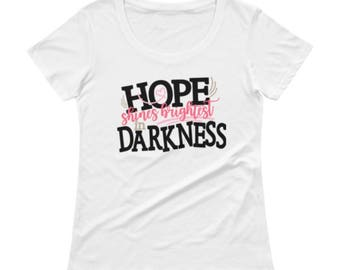 Hope Shines Brightest In Darkness Ladies' Scoopneck T-shirt