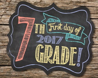 First Day of 7th Grade Sign, First Day of School Sign, 1st Day of School, Back to School, Chalkboard, Instant Download, Printable Sign
