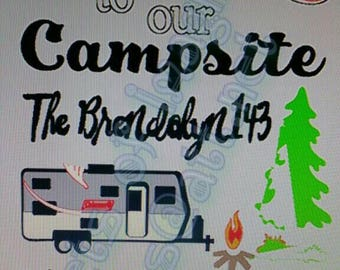 Special Order for Brendalyn143/Welcome To Our Campsite with Travel Trailer  FREE SHIPPING!