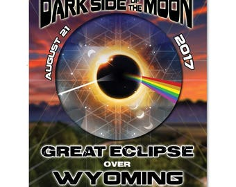 EC028 - Wyoming - Dark Side of the Moon Total Solar Eclipse 2017 Sticker (or MAGNET)