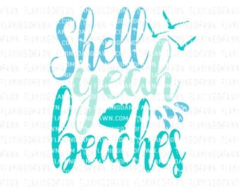 shell yeah svg, beach svg, summer svg files, beach svg files, svg beach, shell svg files, lake svg, ocean svg, sea svg, water bottle svg