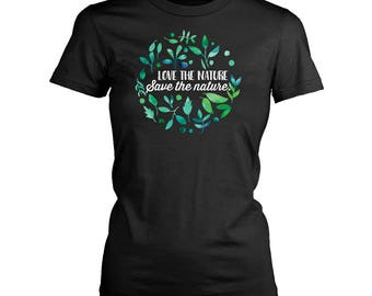 Nature womens fit T-Shirt. Funny Nature shirt.