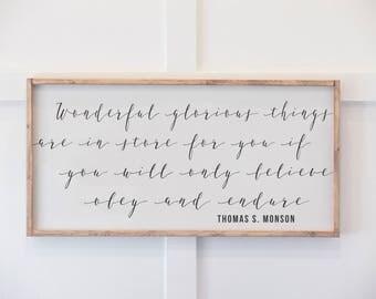 Thomas S Monson Quote - Wood Sign