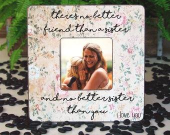 Sister Frame, Sister Christmas Gift, Gift for Sister, Sisters Frame, Best Friend Frame, Sister Picture Frame, Sister Birthday Gift