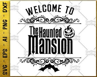 Welcome to SVG Vintage frame Haunted Mansion svg scary pumpkin cut cutting files Cricut Silhouette  Instant Download vector SVG png eps dxf