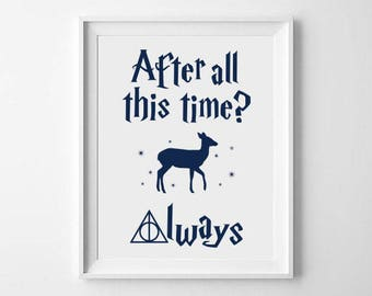 After All This Time? Always doe harry potter digital art print (white background)