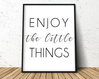 Enjoy The Little Things, Motivational Poster, Large Poster, Modern Farmhouse, Office Poster Print, Modern Calligraphy, Digital Download