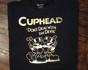 Cuphead Don't Deal with the Devil Shirt for Gamers Adult Youth Kids Size Shirt