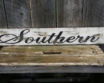 Southern Rustic Sign, Wood Wall Decor, Distressed Wall Art in Script Farmhouse Wall Decor