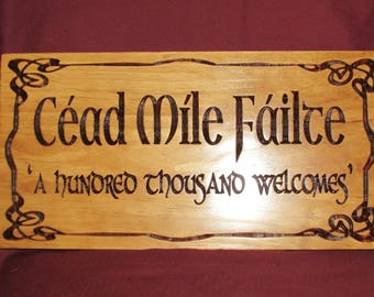 Welcome Sign;Celtic Welcome Sign;Scottish welcome sign;Irish welcome sign