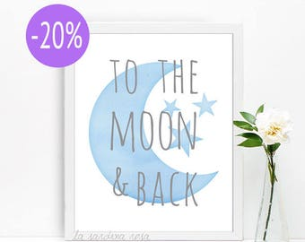Baby room decor, Nursery wall art, to the moon and back print, baby shower gift, blue nursery printable decor #0001B