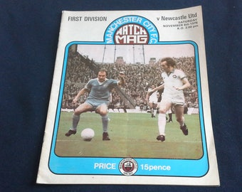 Manchester City v Newcastle United Saturday November 6th 1976 football Programme