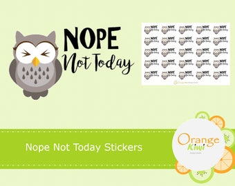 Nope Not Today Stickers, Planner Stickers, Owl Stickers, Tired Owl Stickers, Happy Planner, Erin Condren, Filofax