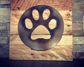 PAW PRINT..Rustic Sign...Wall Art...Reclaimed Wood...Steel Sign...Handmade...Dog Decor..Gift..Animal Lover..Customize Your order