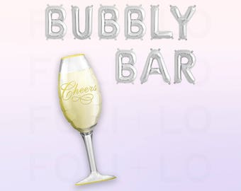 "BUBBLY BAR Balloons | HUGE Champagne Balloon | 16"" Silver Mylar Letter Balloon 