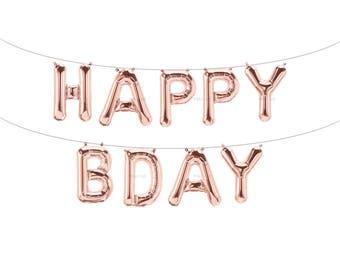 HAPPY BDAY Rose Gold Letter Balloons | Metallic Letter Balloons | Rose Gold Party Decorations