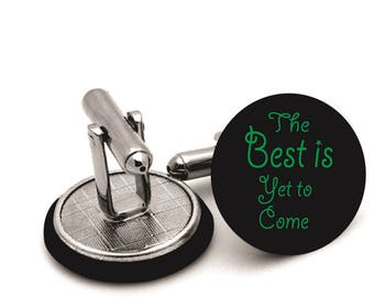 Best  is  yet to come    Mens   wedding  cufflinks