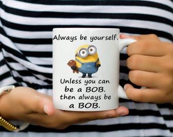 Minion-Always Be Yourself Coffee Mug