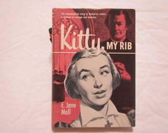 1959 ** Kitty, My Rib ** E Jane Mall **sj