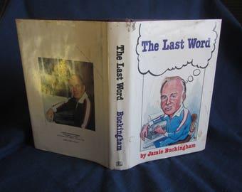 1978 ** The Last Word ** Jamie Buckingham  ** sj