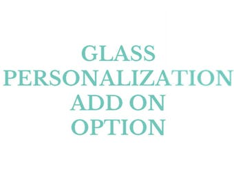 Personalised glass Custom Text add on