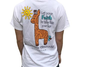 Southern Attitude Let your Faith Be Taller Than Your Fears Giraffe White Women's Short Sleeve T-Shirt