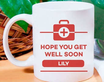 Hope You Get Well Soon Personalized 11 oz Mug With Name Printed On it