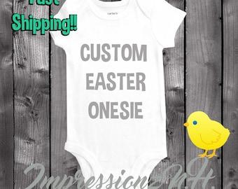 Easter onesie - custom easter shirt - customized however you want!