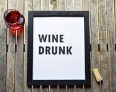 """Wine Art """"Wine Drunk..."""