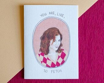 Gretchen Weiners Mean Girls Card