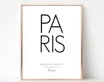 Paris, France, Coordinates, French, Instant Download Printable Art, Custom Print, Most Popular Gift, Office Home Wall Decor, Quote Print