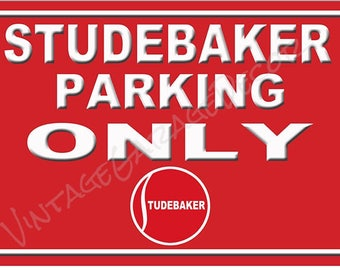 "Vintage Style "" Studebaker ( 1940s logo) Parking Only "" Metal Sign"